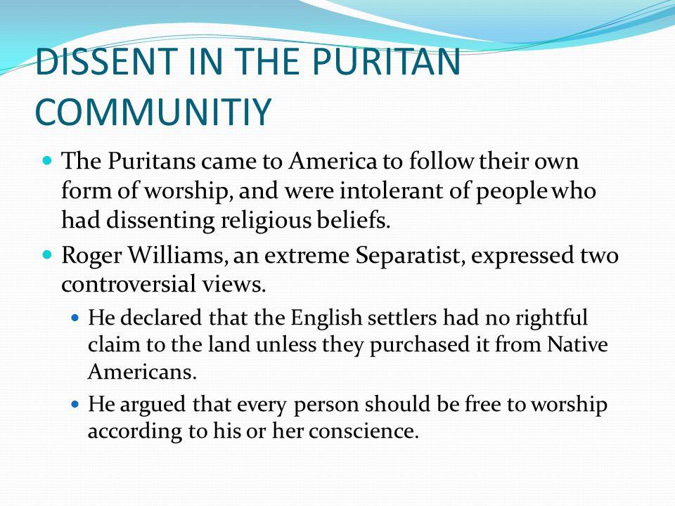 DISSENT IN THE PURITAN COMMUNITIY