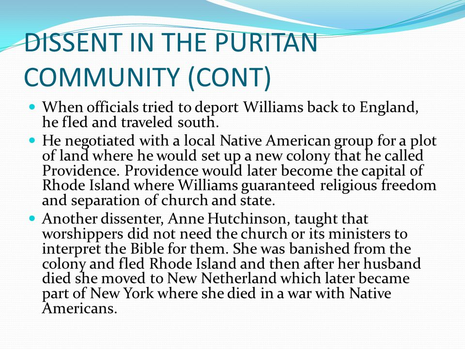 DISSENT IN THE PURITAN COMMUNITY (CONT)