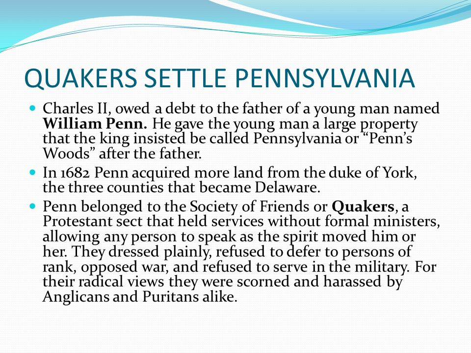 QUAKERS SETTLE PENNSYLVANIA
