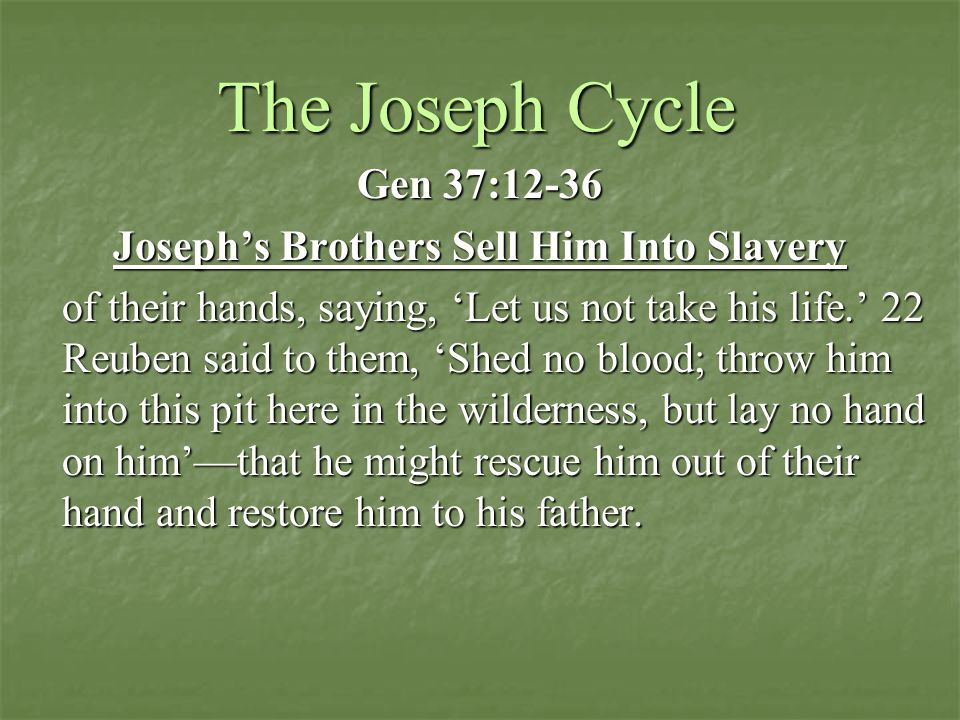 Joseph's Brothers Sell Him Into Slavery