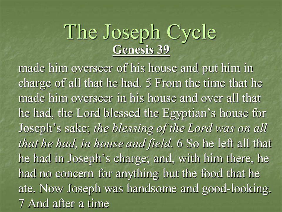 The Joseph Cycle Genesis 39