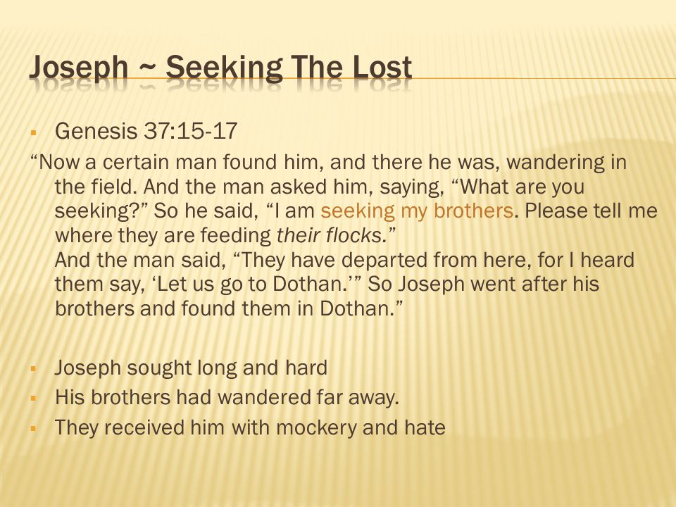 Joseph ~ Seeking The Lost
