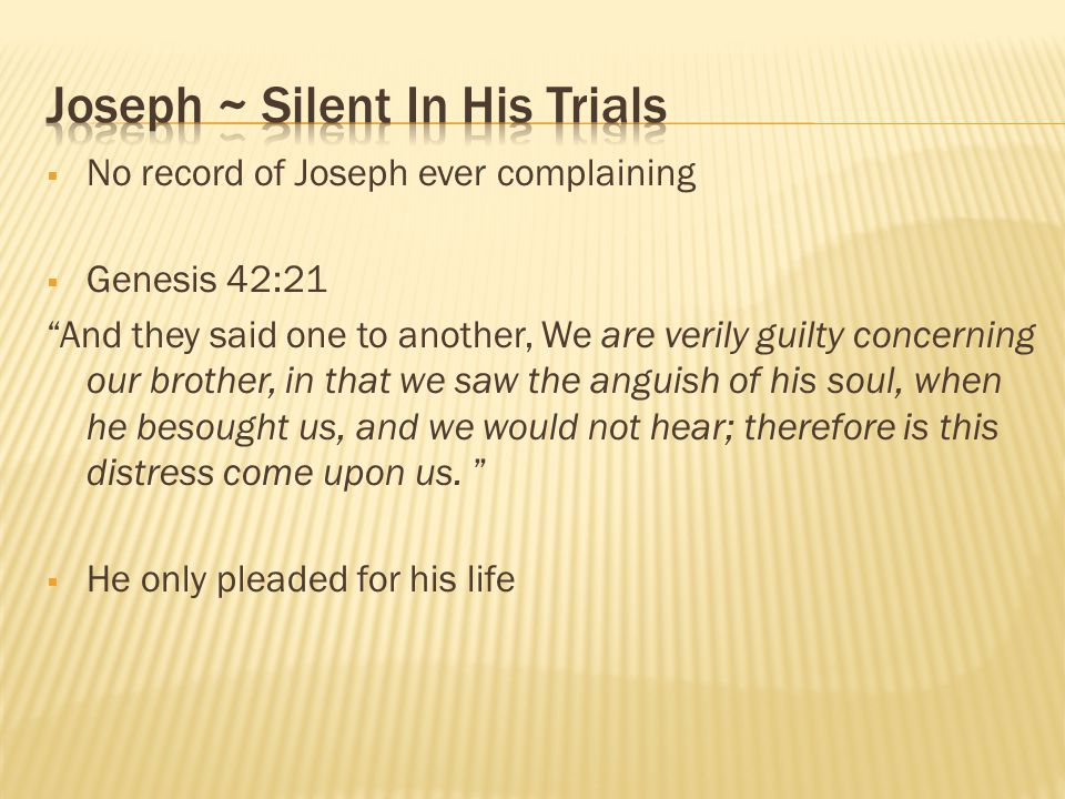 Joseph ~ Silent In His Trials