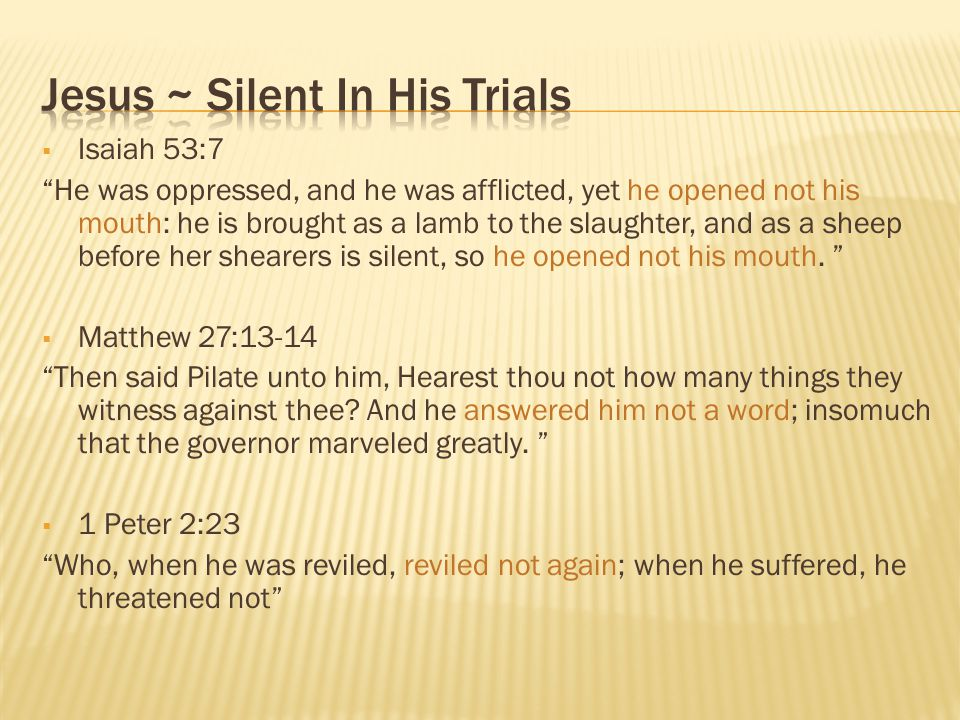 Jesus ~ Silent In His Trials