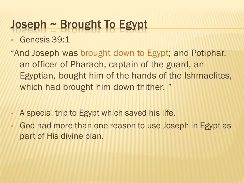 Joseph ~ Brought To Egypt