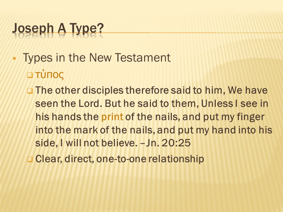 Joseph A Type Types in the New Testament τύπος