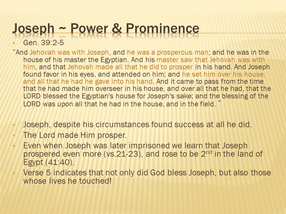 Joseph ~ Power & Prominence