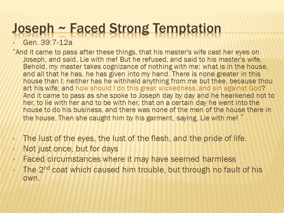 Joseph ~ Faced Strong Temptation