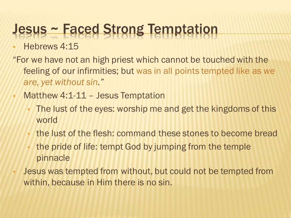 Jesus ~ Faced Strong Temptation