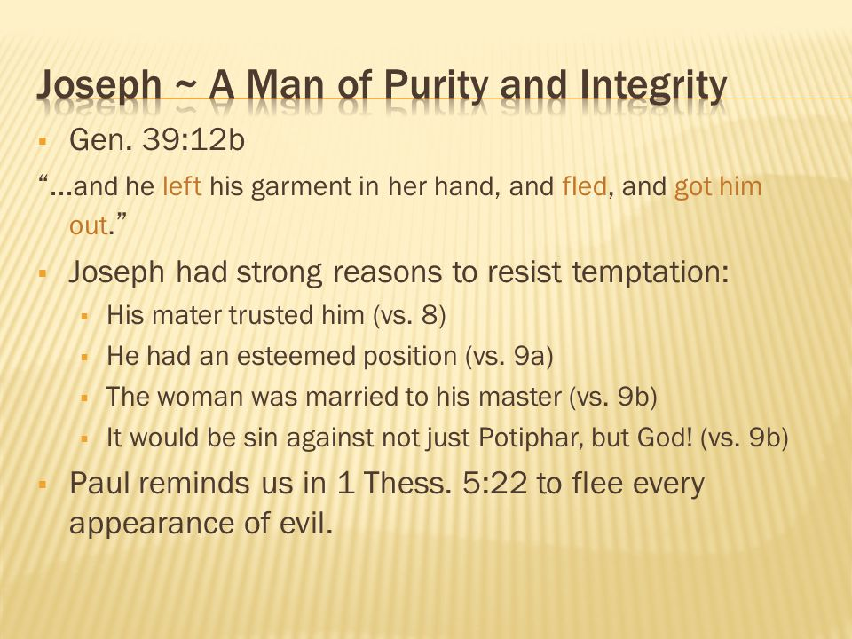 Joseph ~ A Man of Purity and Integrity