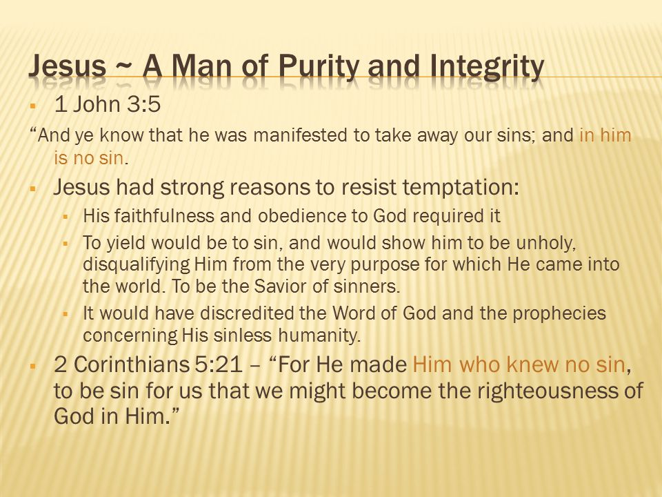 Jesus ~ A Man of Purity and Integrity