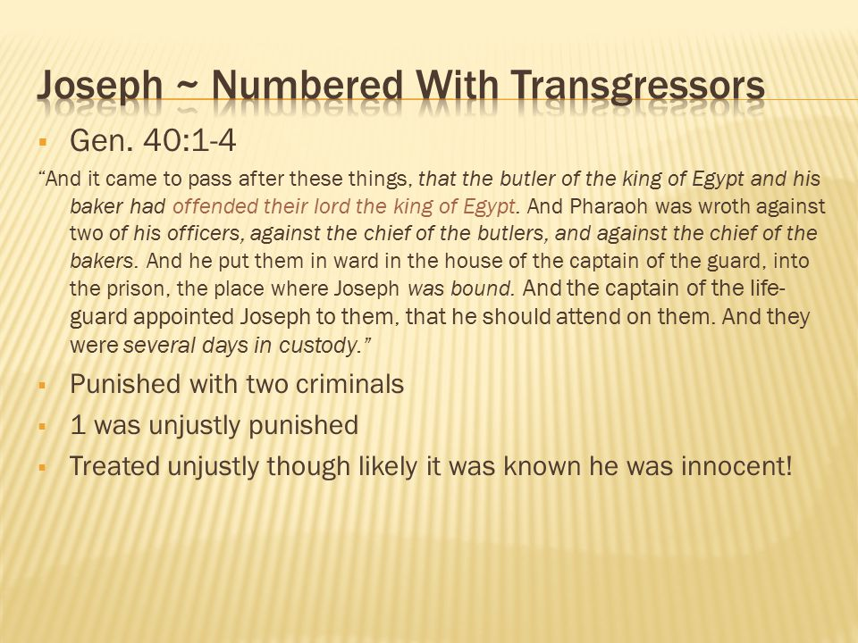 Joseph ~ Numbered With Transgressors