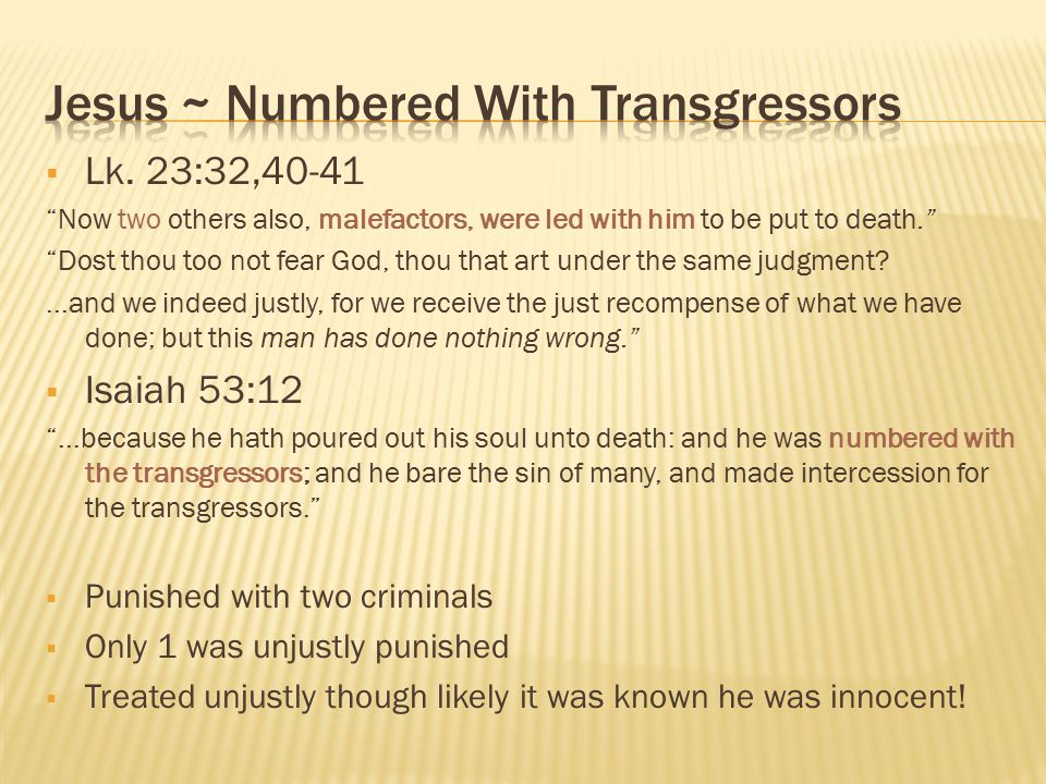 Jesus ~ Numbered With Transgressors