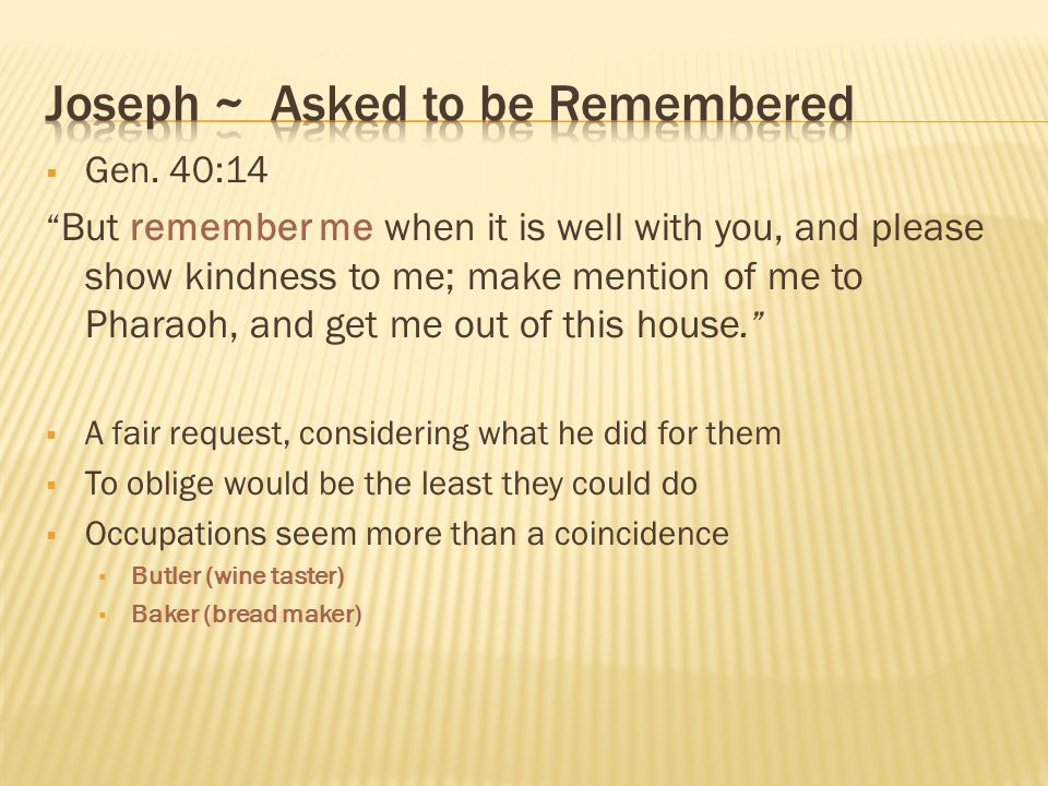 Joseph ~ Asked to be Remembered