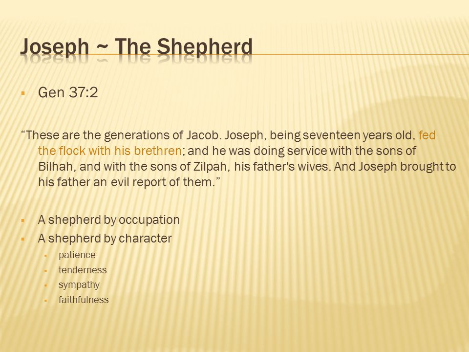 Joseph ~ The Shepherd Gen 37:2