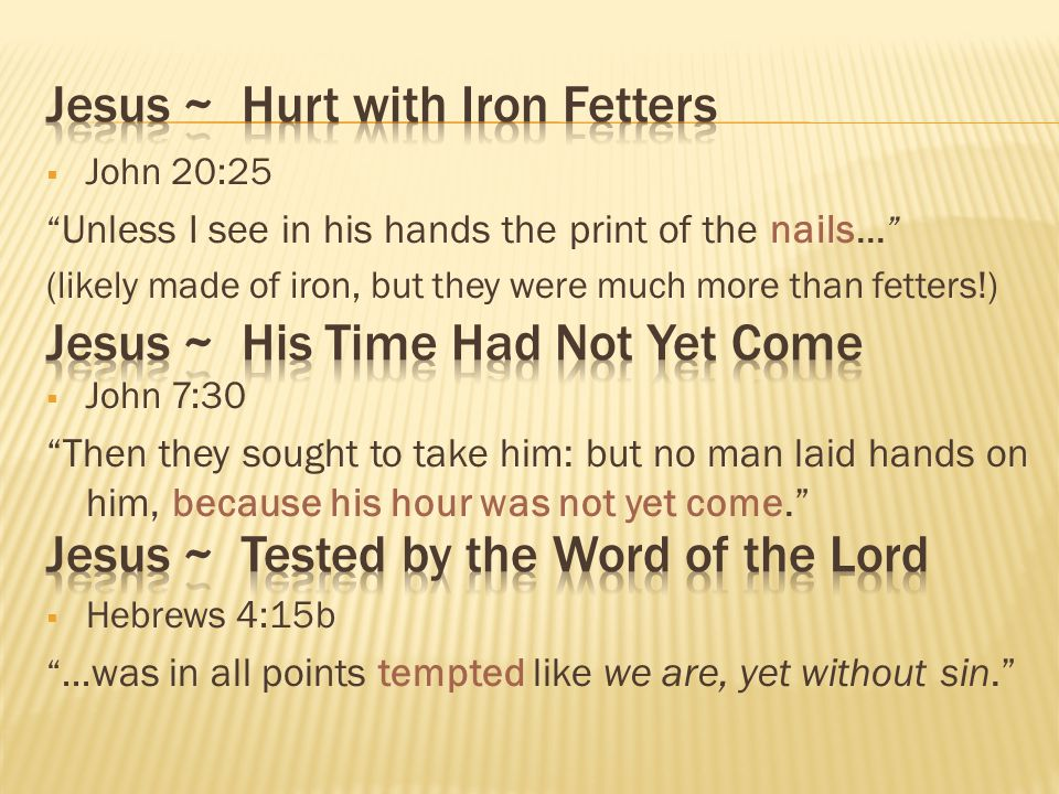 Jesus ~ Hurt with Iron Fetters