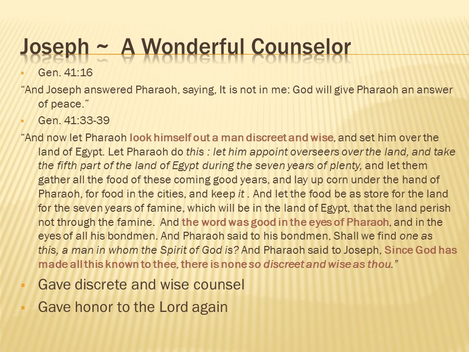 Joseph ~ A Wonderful Counselor
