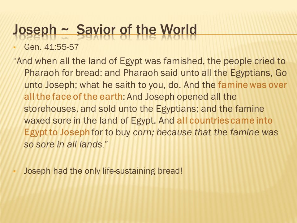 Joseph ~ Savior of the World