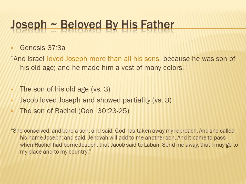 Joseph ~ Beloved By His Father
