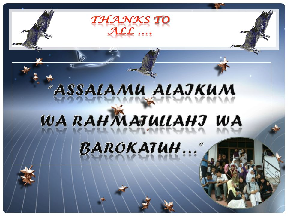 Wa Rahmatullahi Wa Barokatuh…