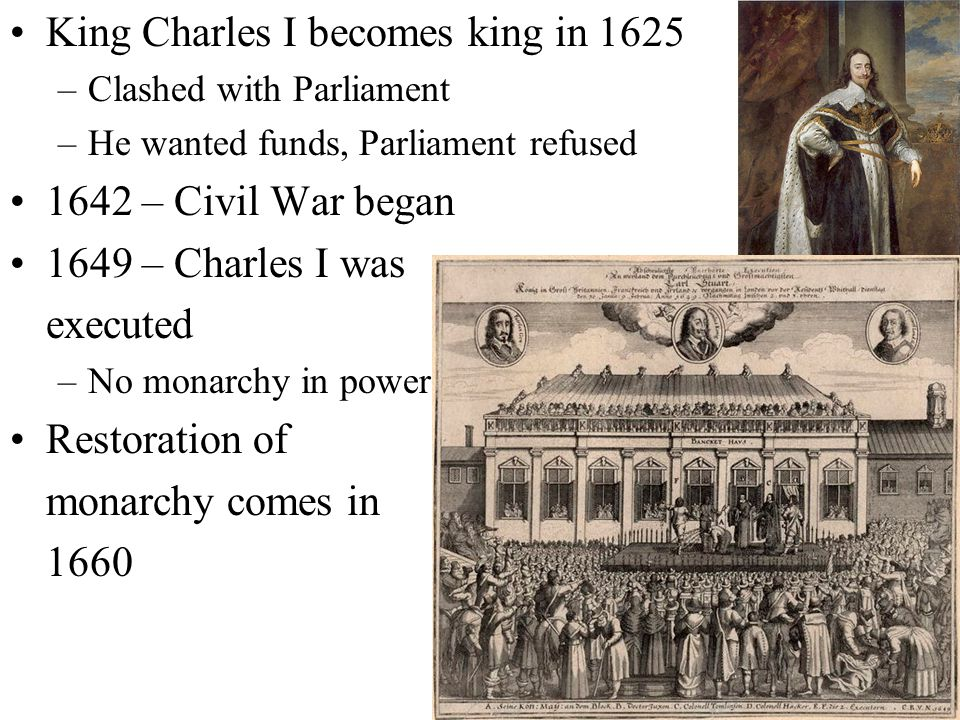 King Charles I becomes king in 1625