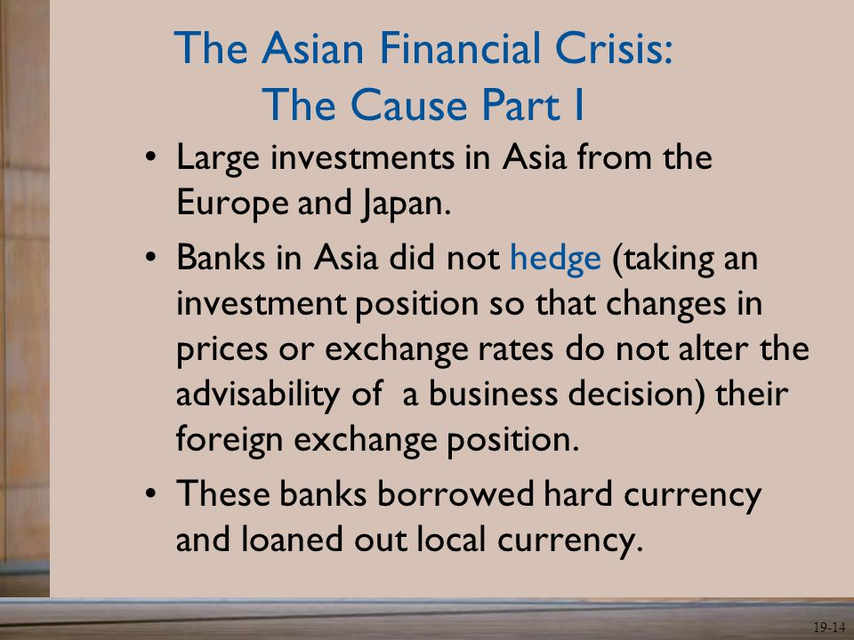 The Asian Financial Crisis: The Cause Part I