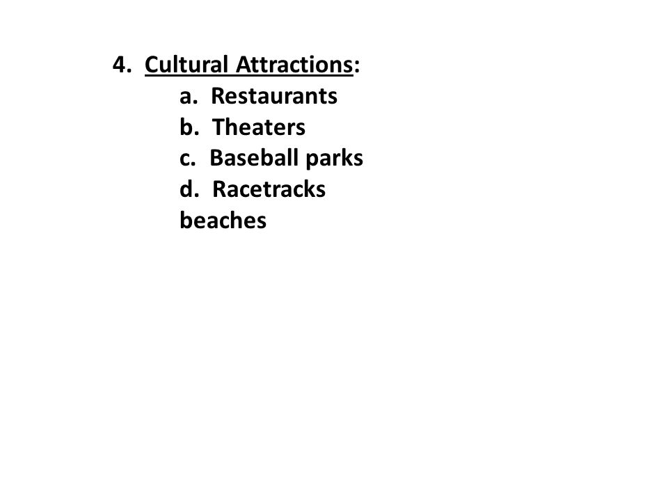4. Cultural Attractions: