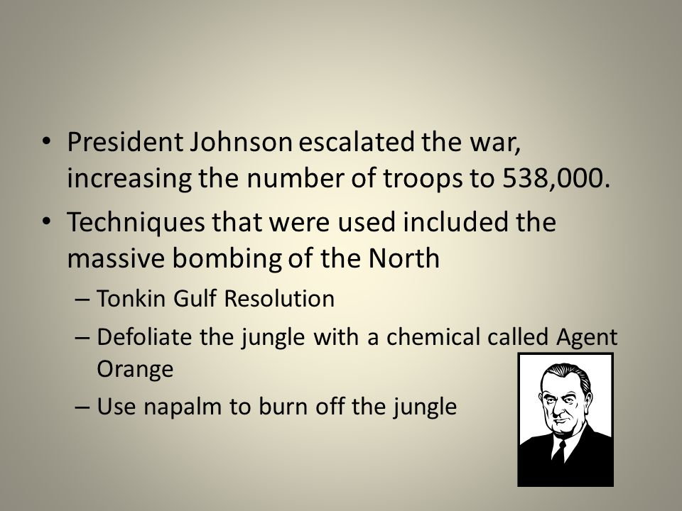 Techniques that were used included the massive bombing of the North