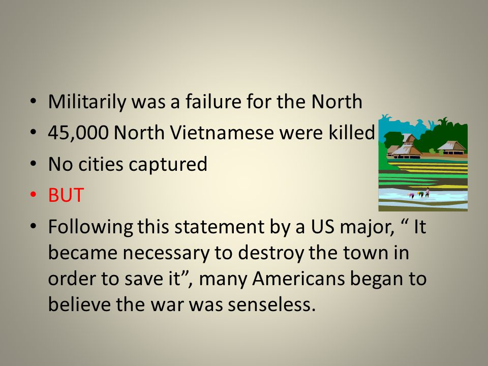 Militarily was a failure for the North