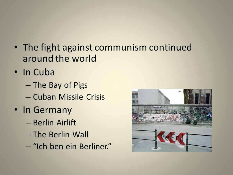 The fight against communism continued around the world In Cuba
