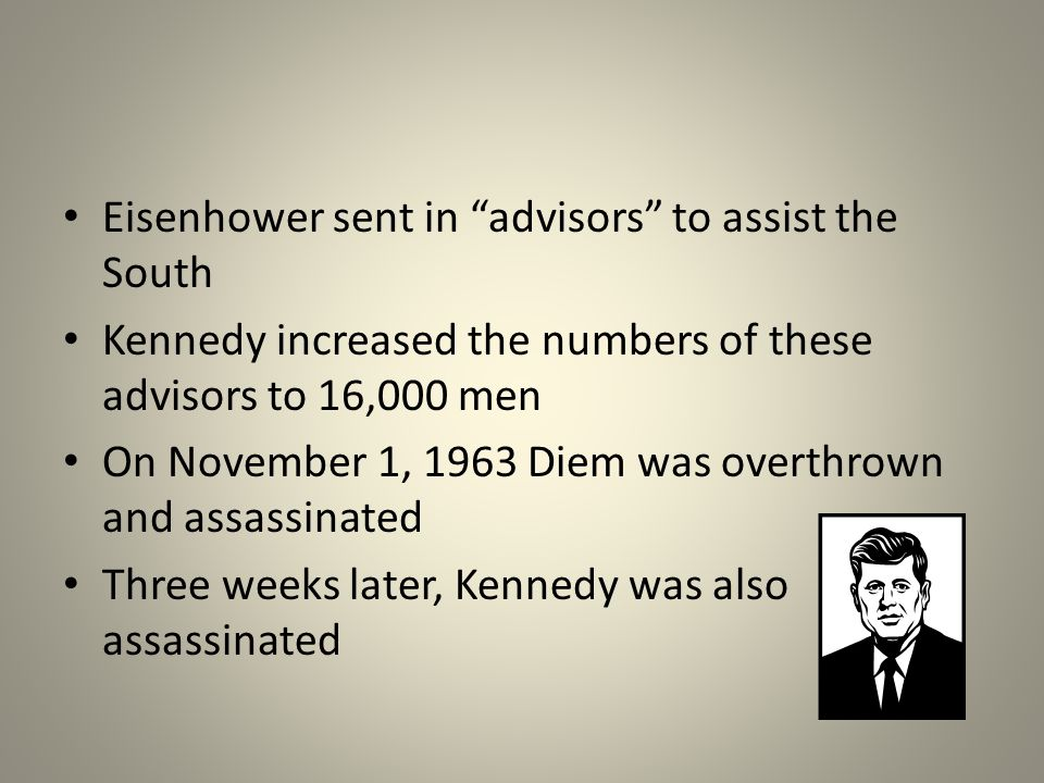 Eisenhower sent in advisors to assist the South