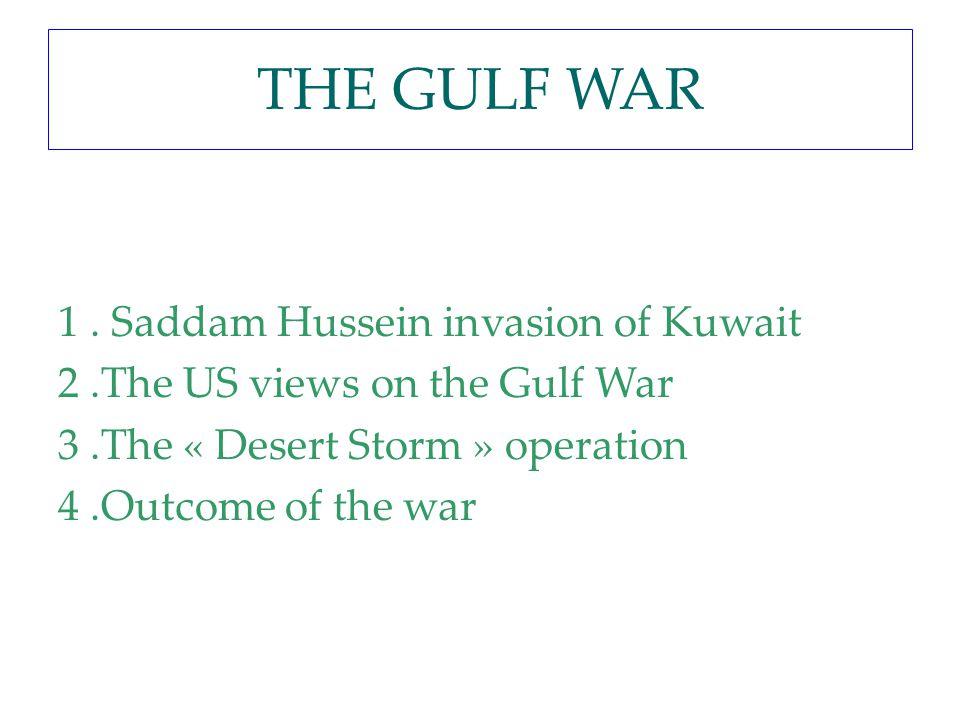 THE GULF WAR 1 .