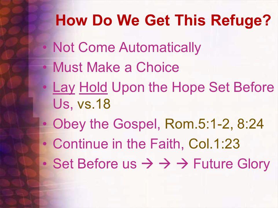 How Do We Get This Refuge