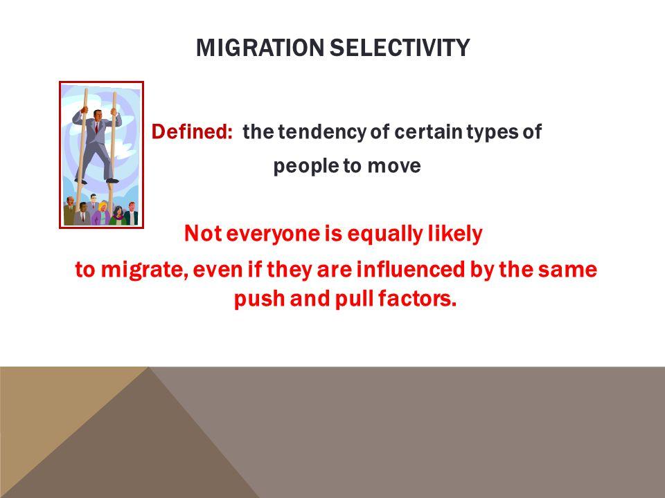 Migration selectivity