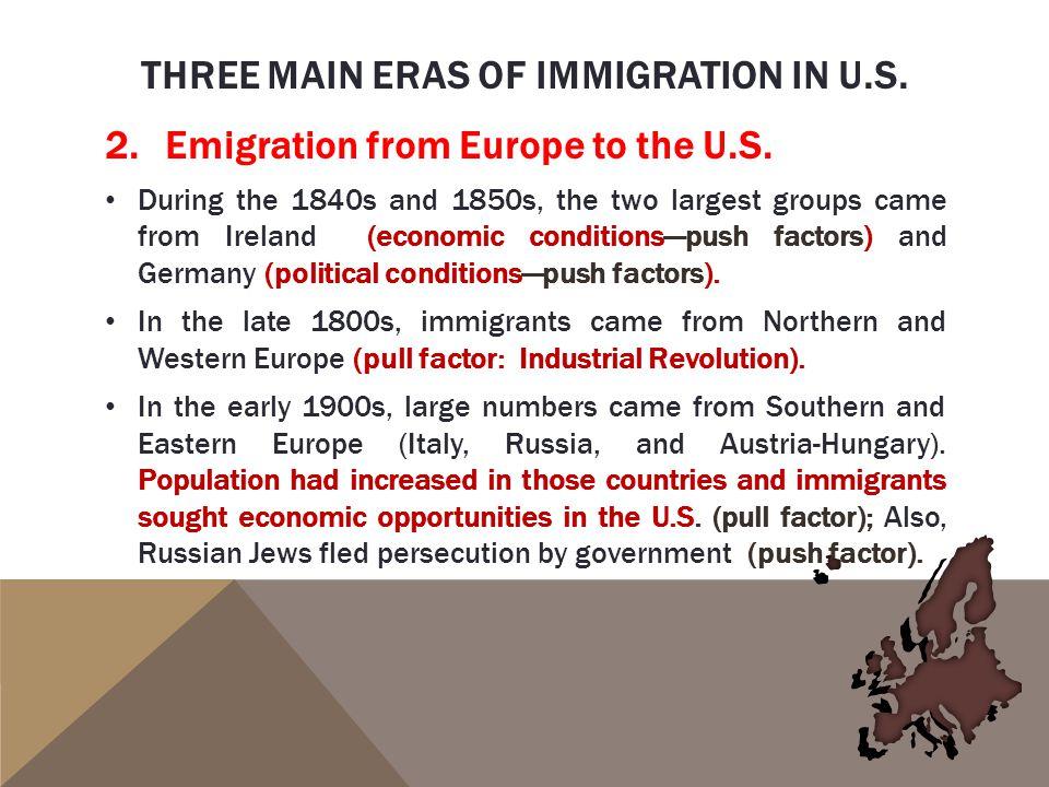 Three main eras of immigration in u.s.