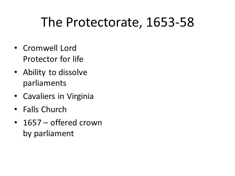 The Protectorate, 1653-58 Cromwell Lord Protector for life