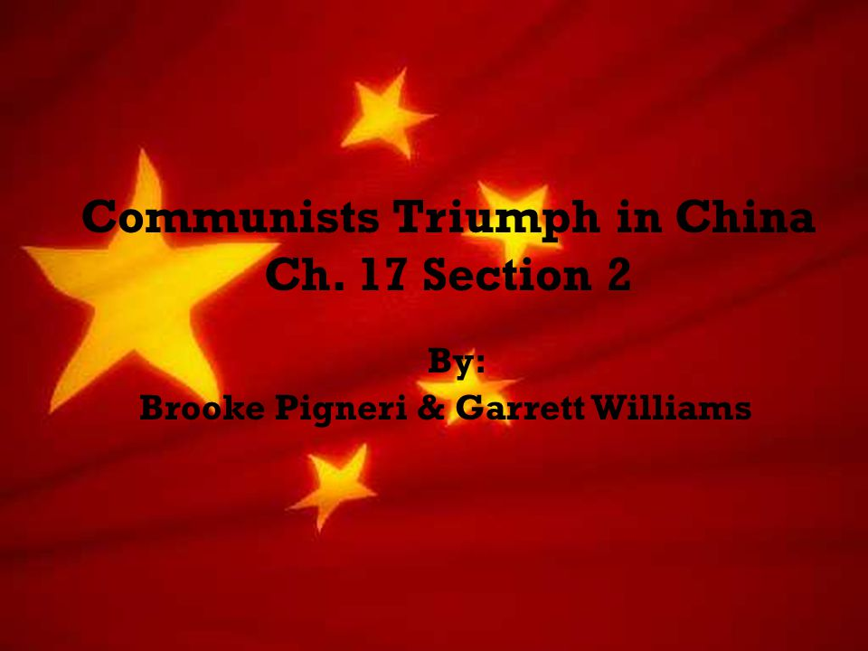 Communists Triumph in China Ch. 17 Section 2