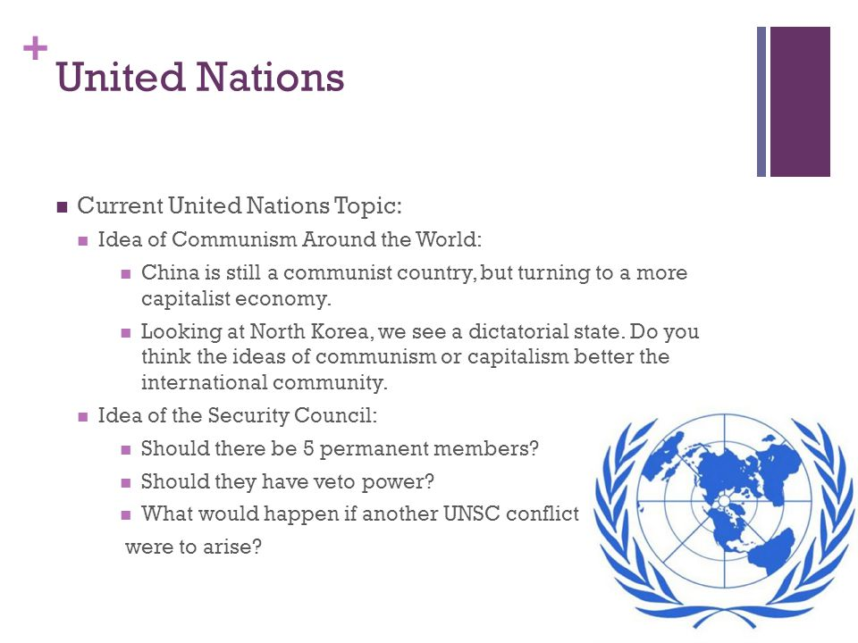United Nations Current United Nations Topic:
