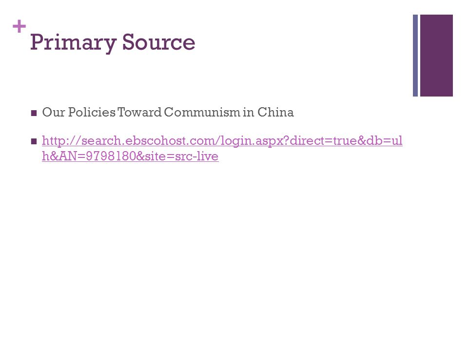 Primary Source Our Policies Toward Communism in China