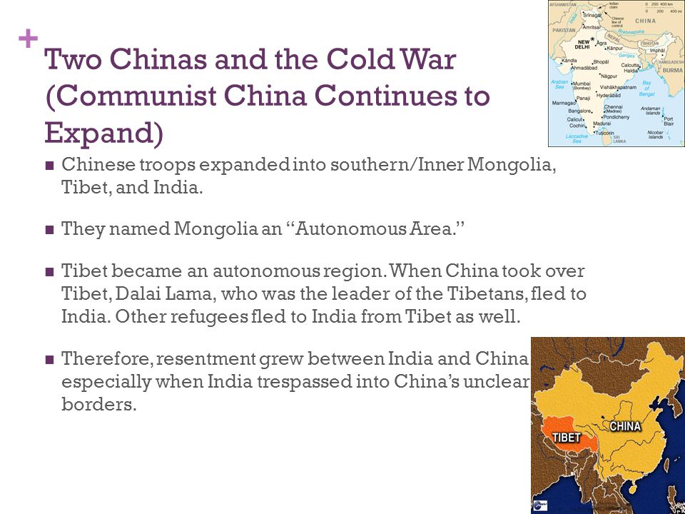 Two Chinas and the Cold War (Communist China Continues to Expand)