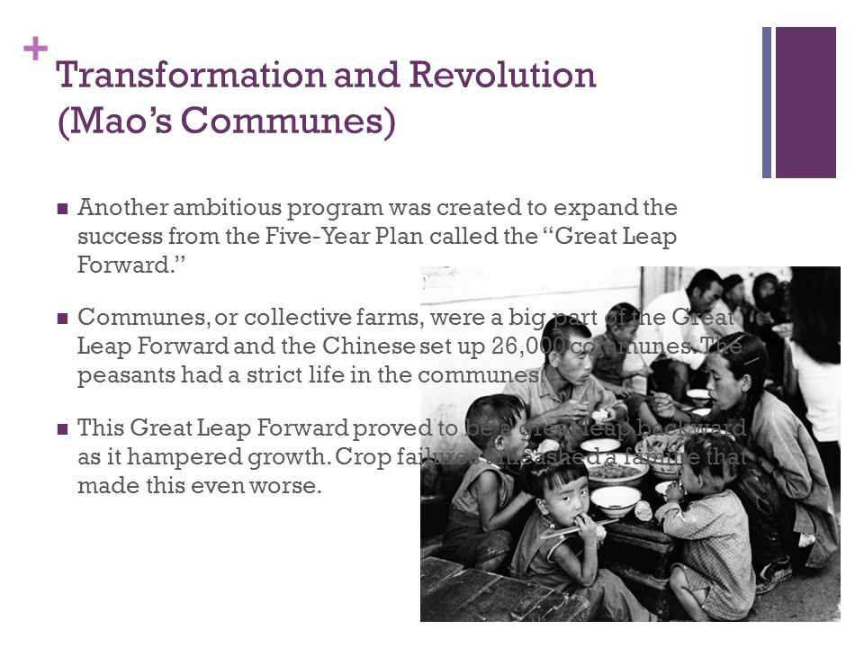 Transformation and Revolution (Mao's Communes)
