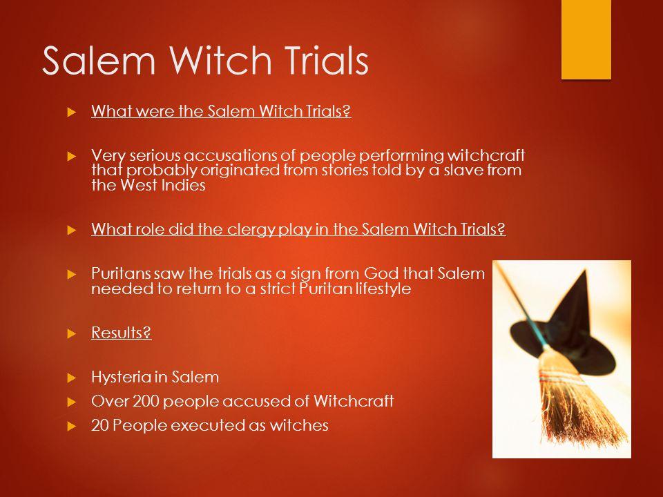 Salem Witch Trials What were the Salem Witch Trials