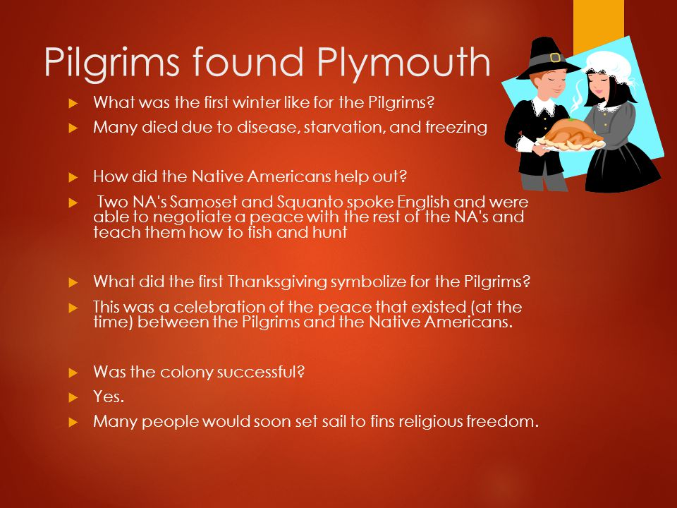 Pilgrims found Plymouth