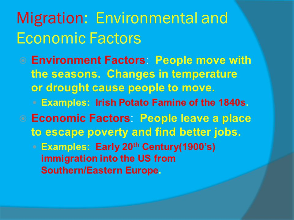 Migration: Environmental and Economic Factors