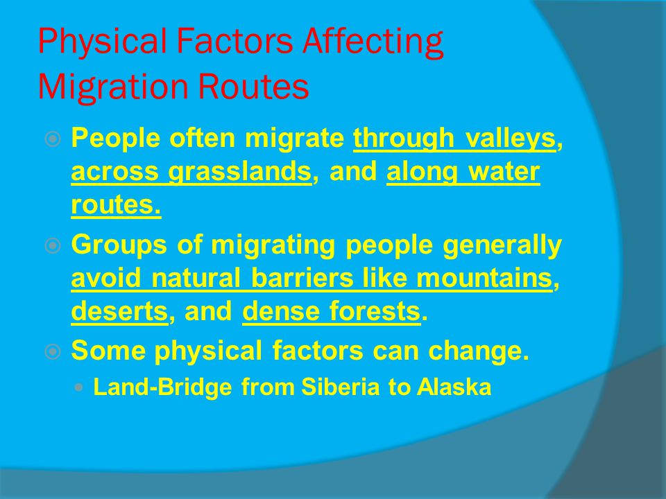 Physical Factors Affecting Migration Routes