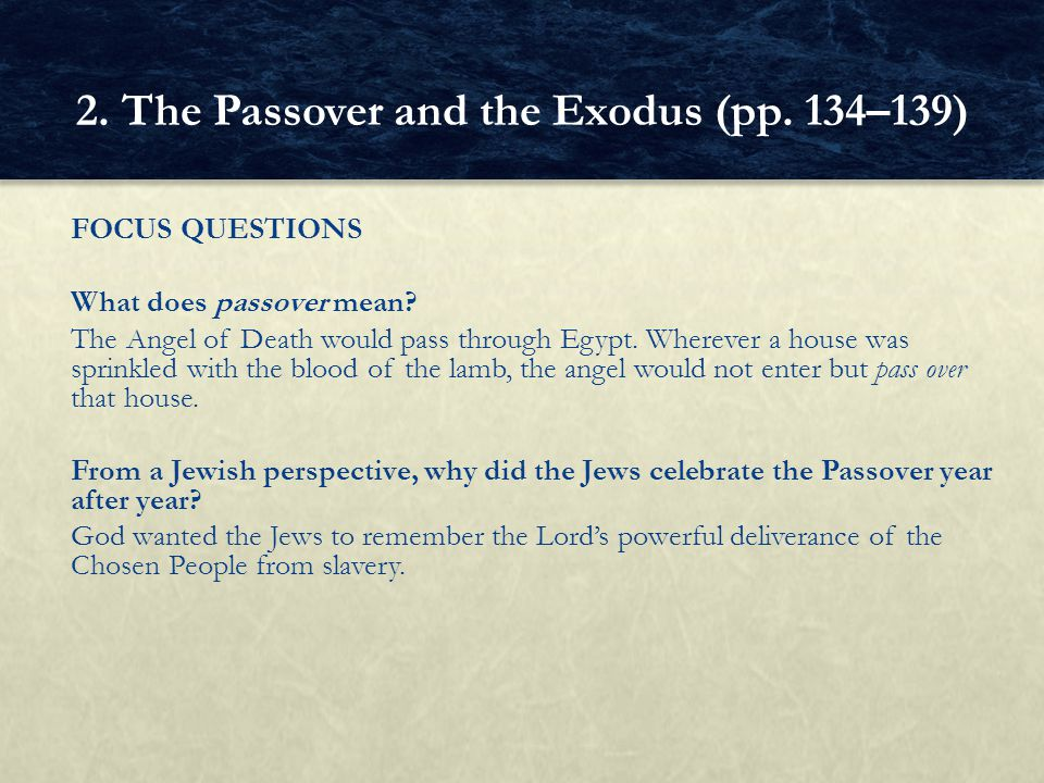 2. The Passover and the Exodus (pp. 134–139)