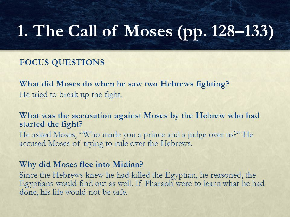 1. The Call of Moses (pp. 128–133)
