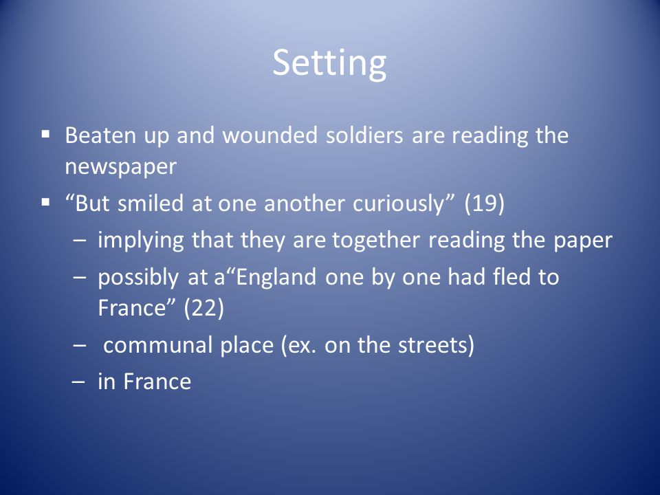 Setting Beaten up and wounded soldiers are reading the newspaper