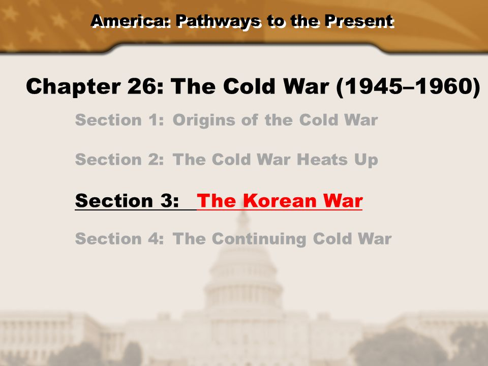 Chapter 26: The Cold War (1945–1960)
