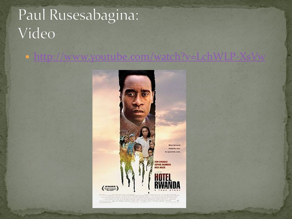 Paul Rusesabagina: Video